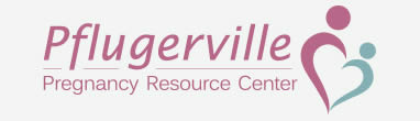 Pflugerville Pregnancy Resource Center